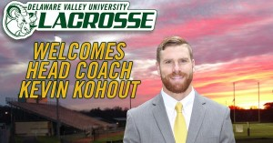 Kevin Kohout Selected as Delaware Valley University Lacrosse Coach