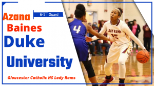 Azana Baines Commits to Duke University for Women's Basketball