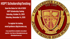 Gloucester Catholic HSPT Scholarship Testing Dates Announced